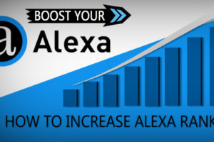 What Is Alexa Rank, Why Is It Important And How To Improve It