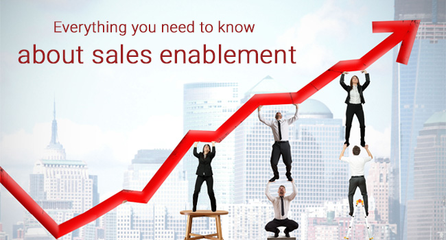 Everything You Need To Know About Sales Enablement