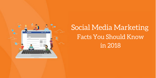 18 Amazing Facts About Social Media Marketing for Your Brand