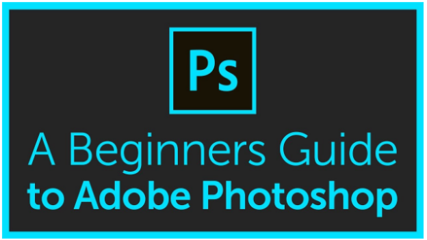 Beginners guide to basics of Adobe Photoshop