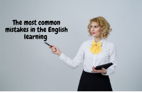 The most common mistakes in the English learning
