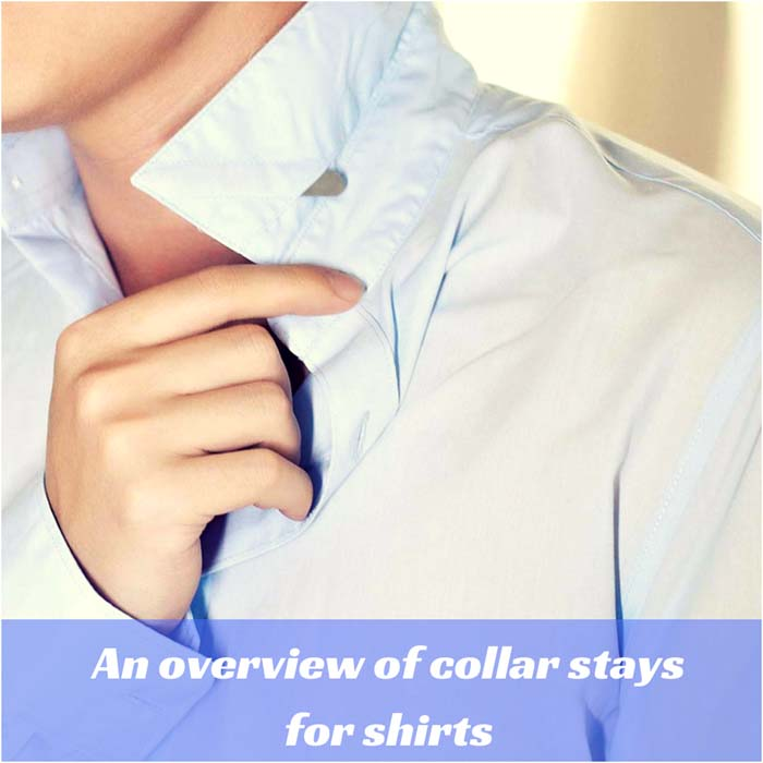 An overview of collar stays for shirts