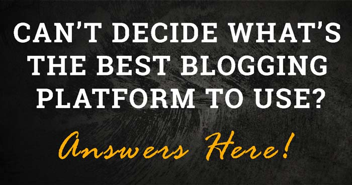 Top 5 secrets to find the best blogging platform