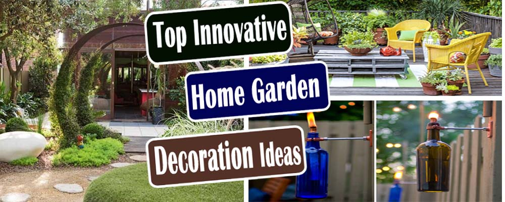 Top Innovative Home Garden Decoration Ideas