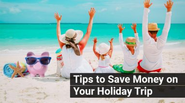 Tips-to-Save-Money-on-Your-Holiday-Trip.jpg