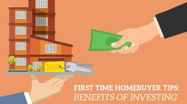 First Time Home Buyer Tips: Benefits of Investing in Condos