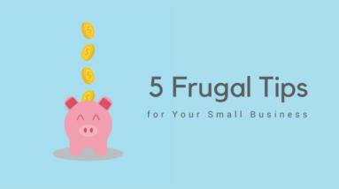5 Frugal Tips